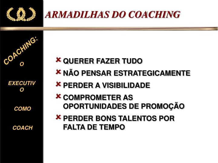ARMADILHAS DO COACHING