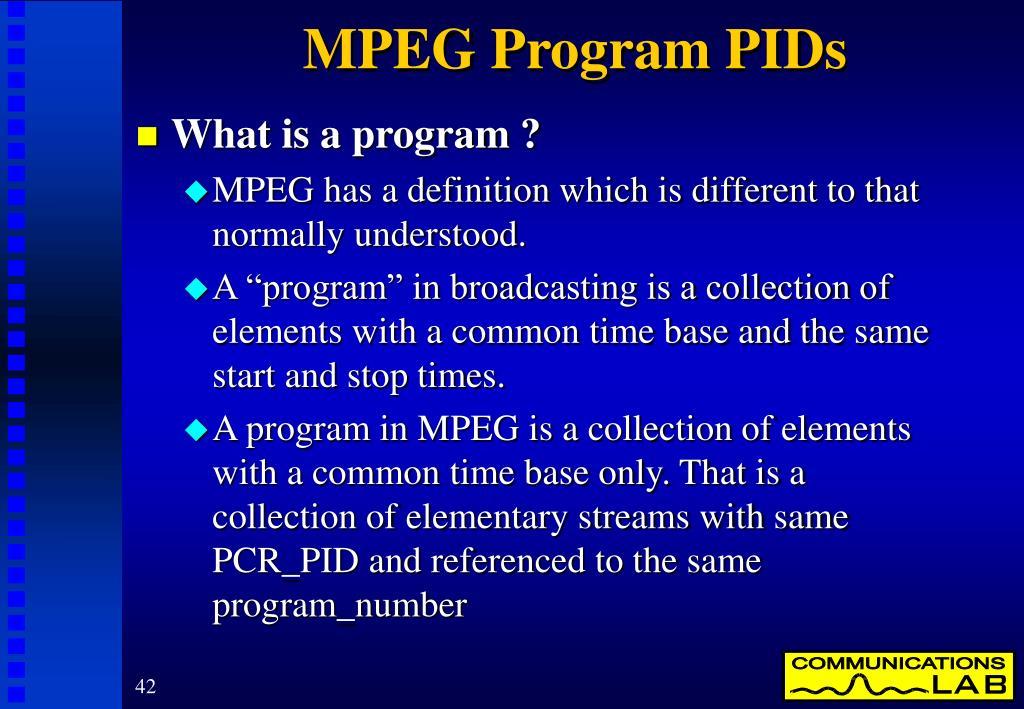 MPEG Program PIDs