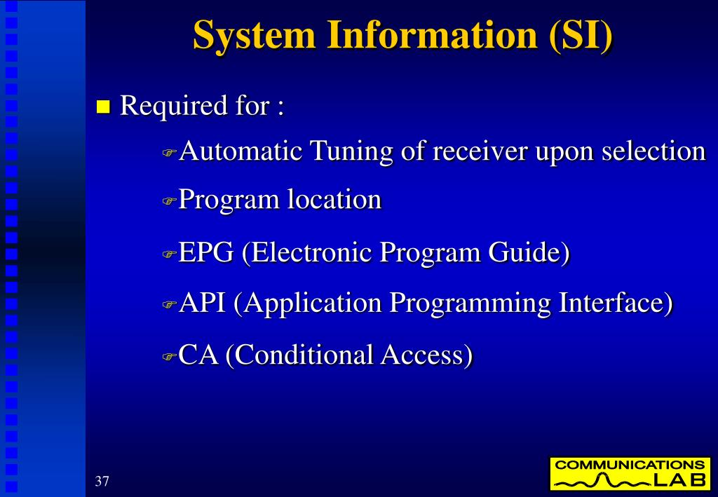 System Information (SI)