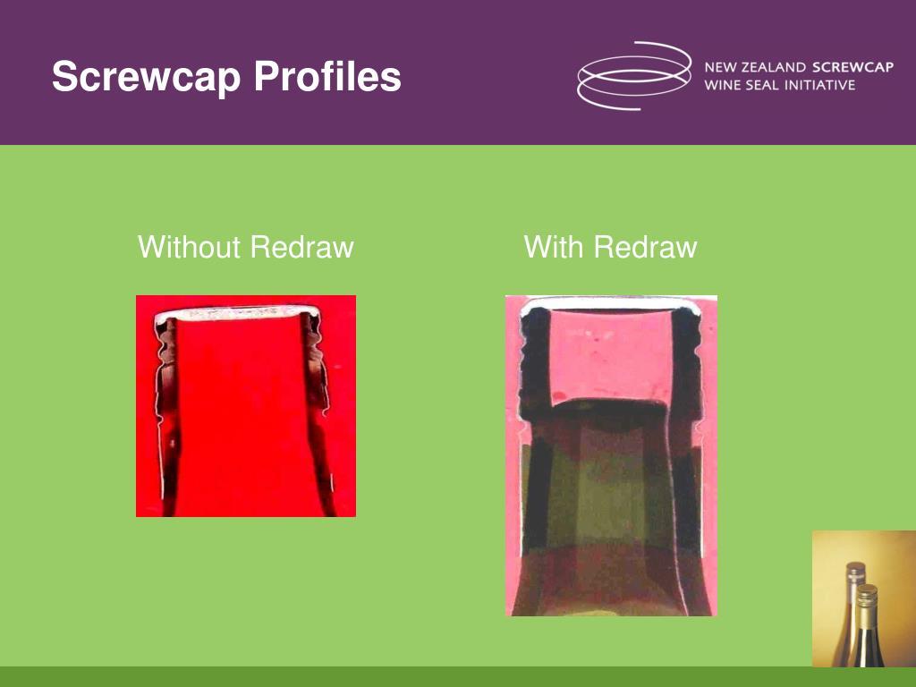 Screwcap Profiles