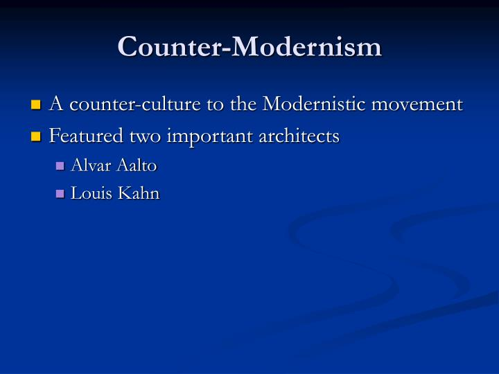Counter-Modernism