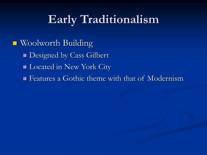 Early Traditionalism