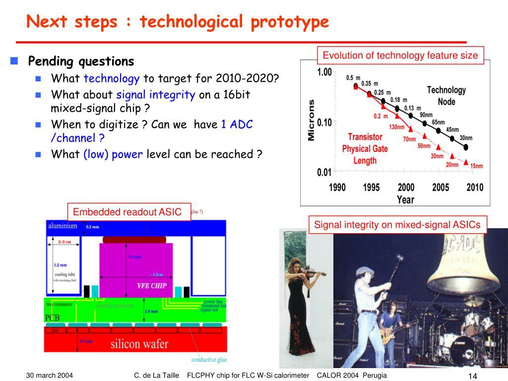 Next steps : technological prototype