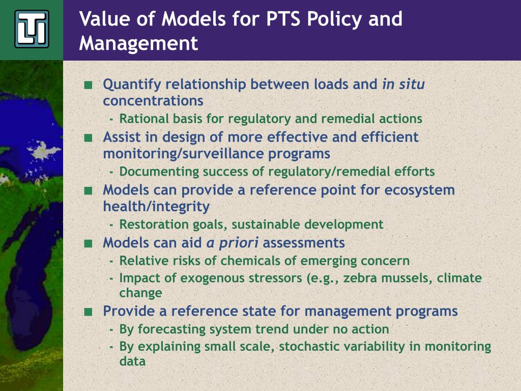 Value of Models for PTS Policy and Management
