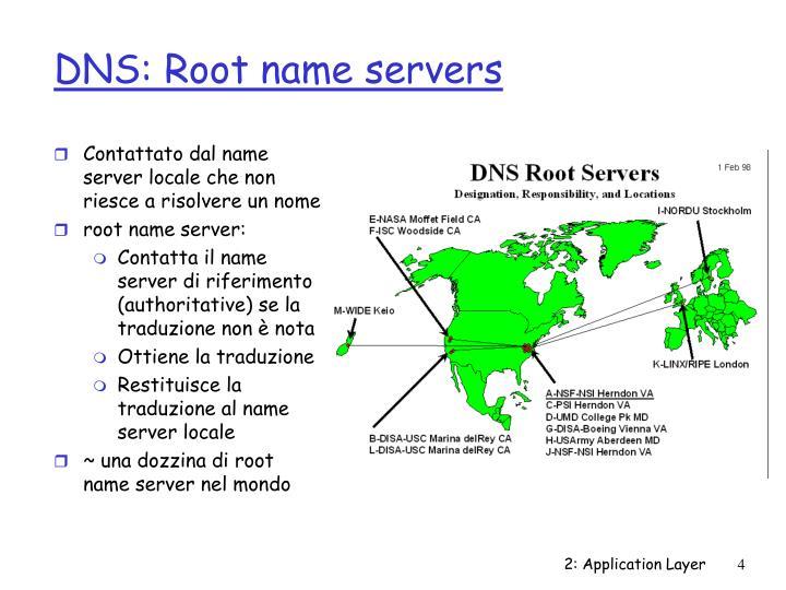 Contattato dal name server locale che non riesce a risolvere un nome