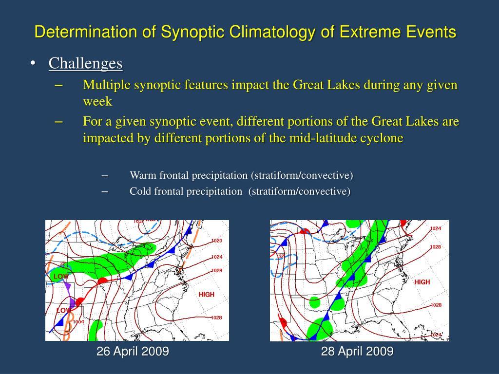 Determination of Synoptic Climatology of Extreme Events