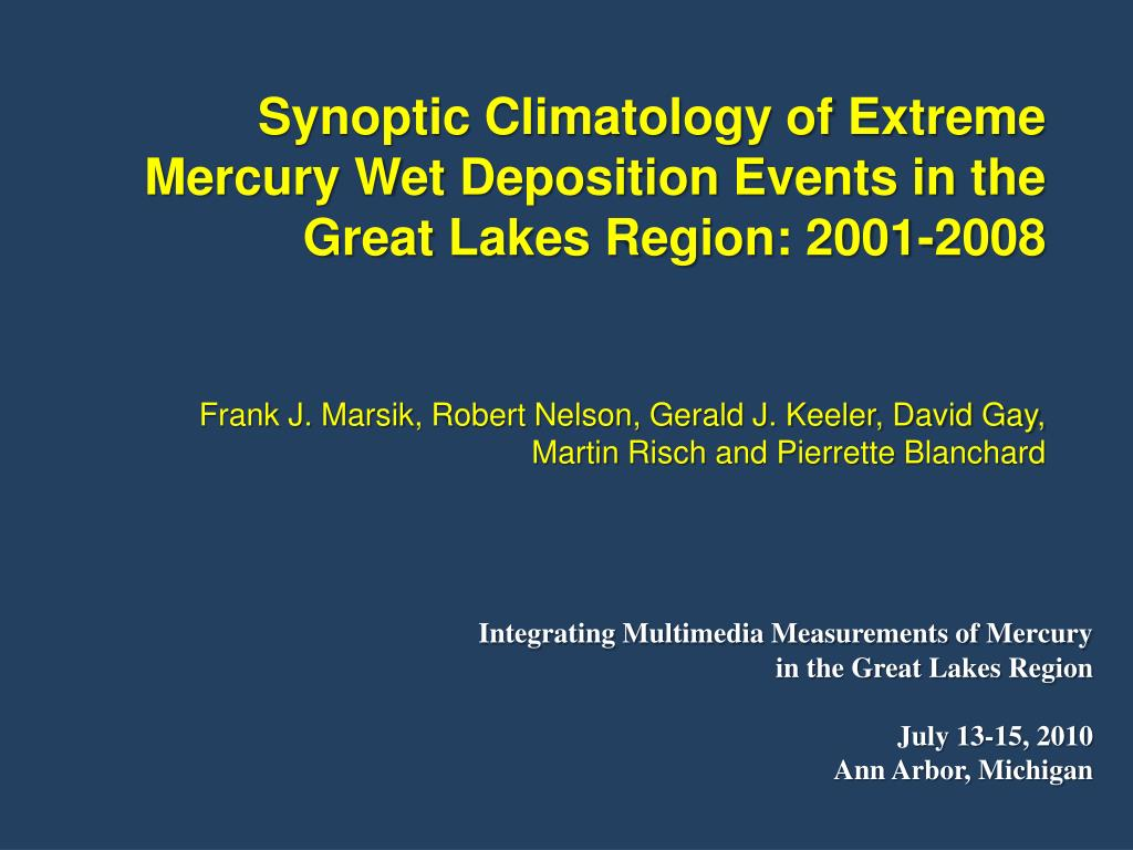 Synoptic Climatology of Extreme Mercury Wet Deposition Events in the Great Lakes Region: 2001-2008
