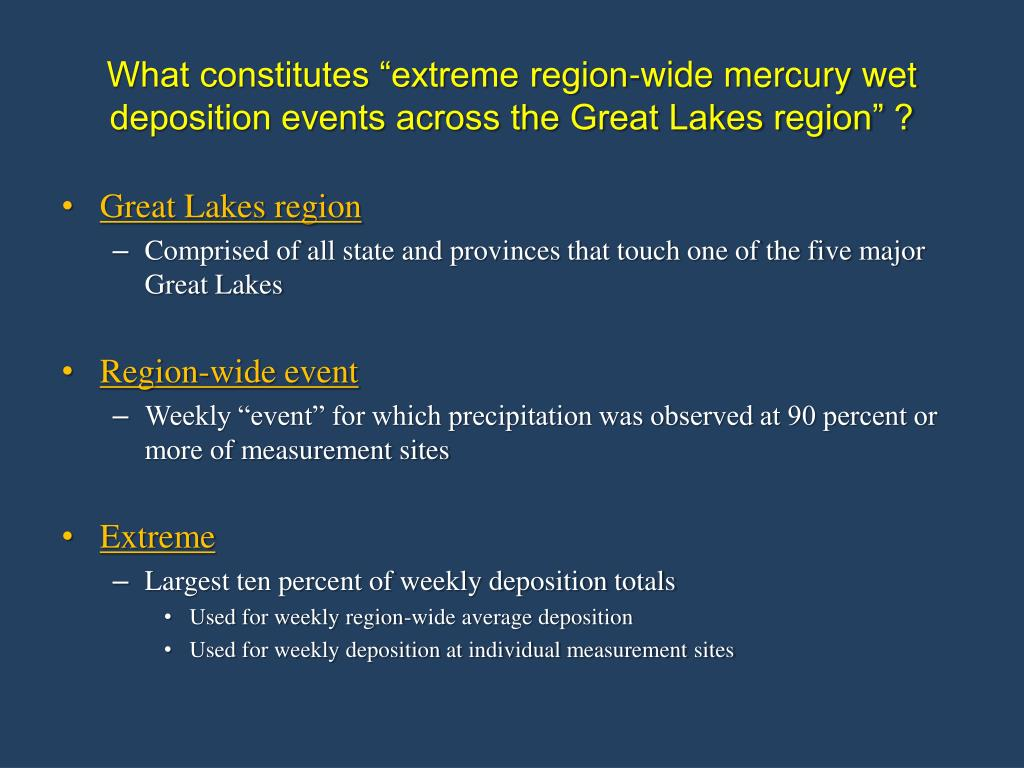 """What constitutes """"extreme region-wide mercury wet deposition events across the Great Lakes region"""" ?"""