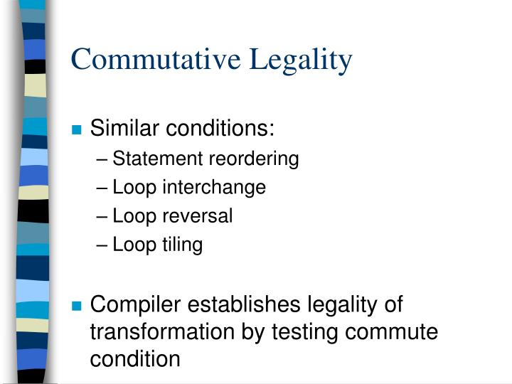 Commutative Legality