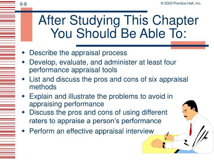 Describe the appraisal process