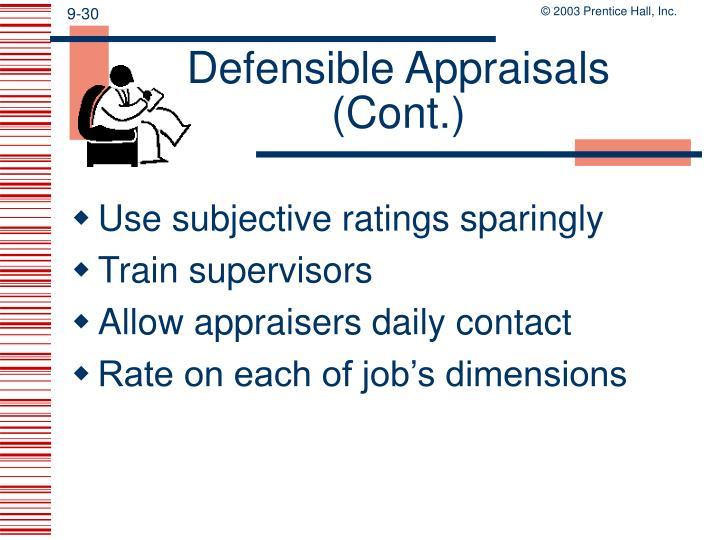 Defensible Appraisals (Cont.)