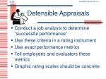 defensible appraisals