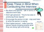 keep these in mind when conducting the interview