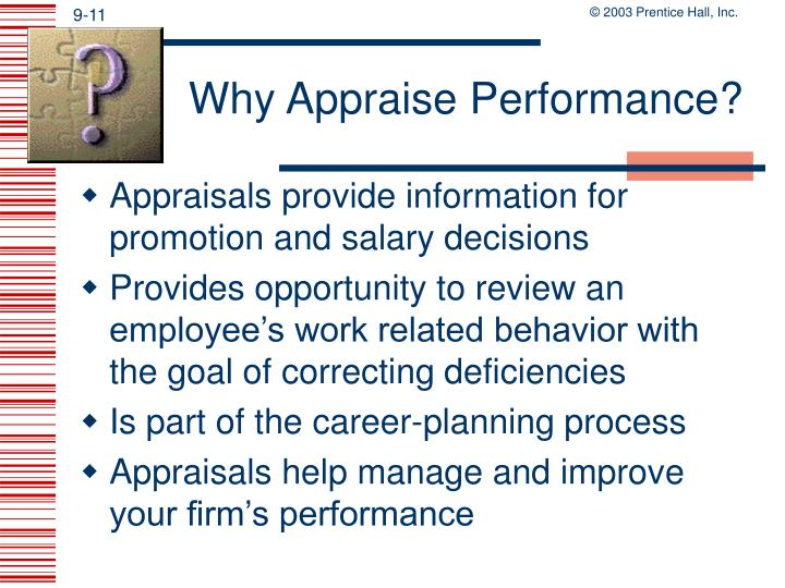 Why Appraise Performance?