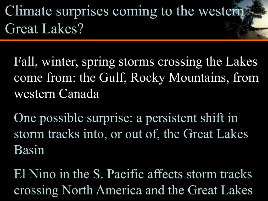 Climate surprises coming to the western Great Lakes?