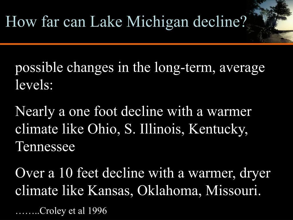 How far can Lake Michigan decline?
