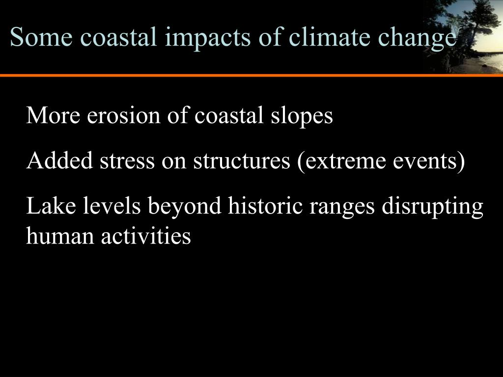 Some coastal impacts of climate change