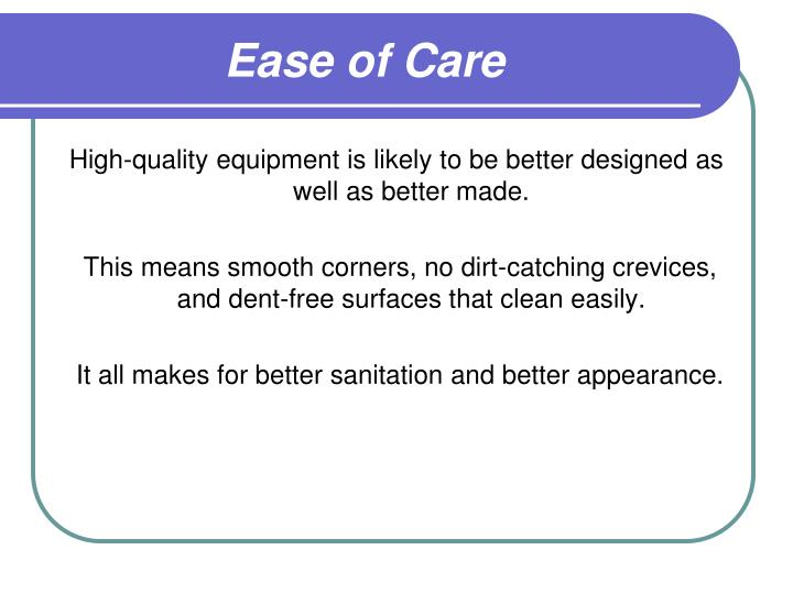Ease of Care
