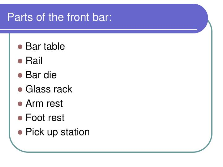 Parts of the front bar: