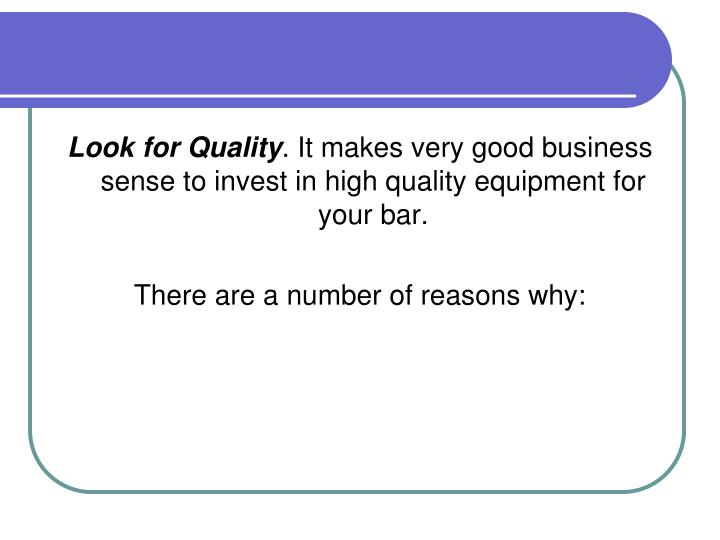 Look for Quality