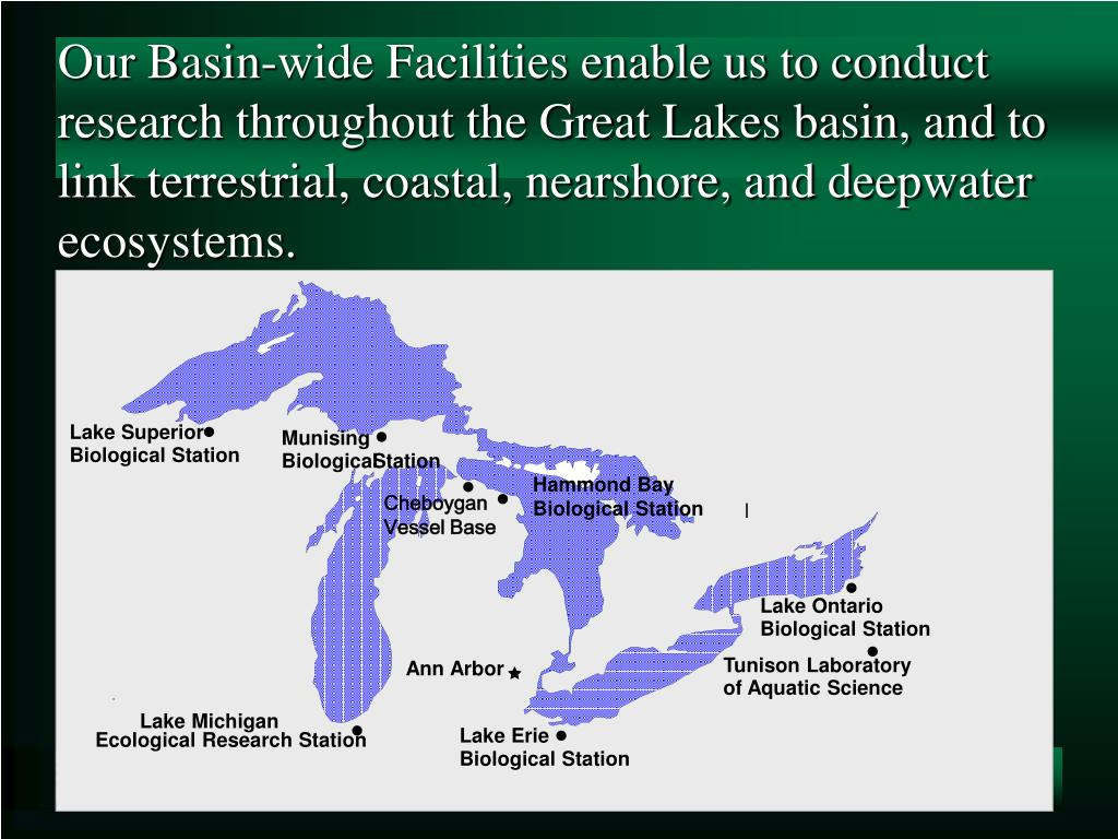 Our Basin-wide Facilities enable us to conduct research throughout the Great Lakes basin, and to link terrestrial, coastal, nearshore, and deepwater ecosystems.