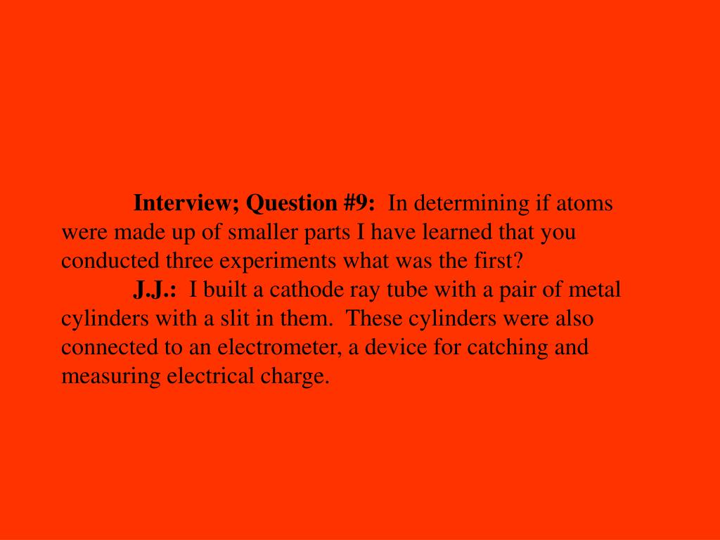 Interview; Question #9: