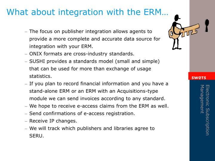 What about integration with the ERM…
