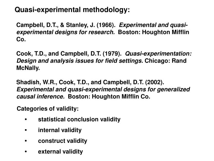 Quasi-experimental methodology: