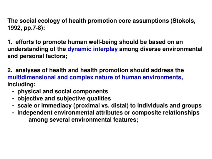 The social ecology of health promotion core assumptions (