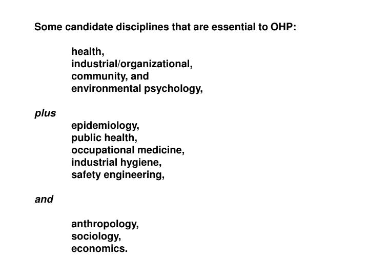 Some candidate disciplines that are essential to