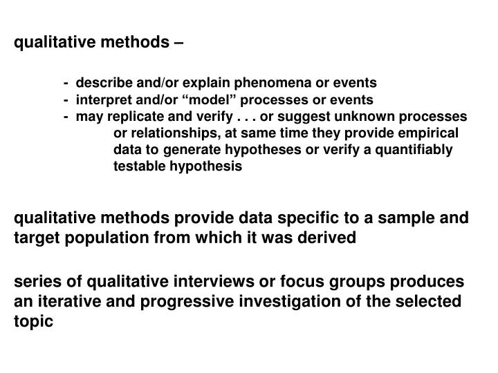 qualitative methods –