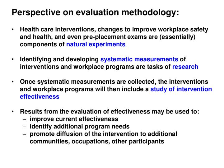 Perspective on evaluation methodology: