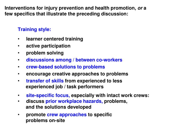 Interventions for injury prevention and health promotion,