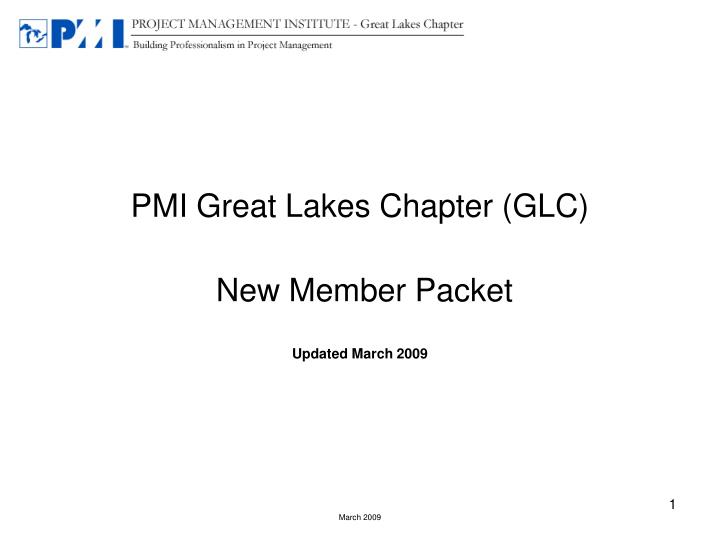 Pmi great lakes chapter glc new member packet updated march 2009