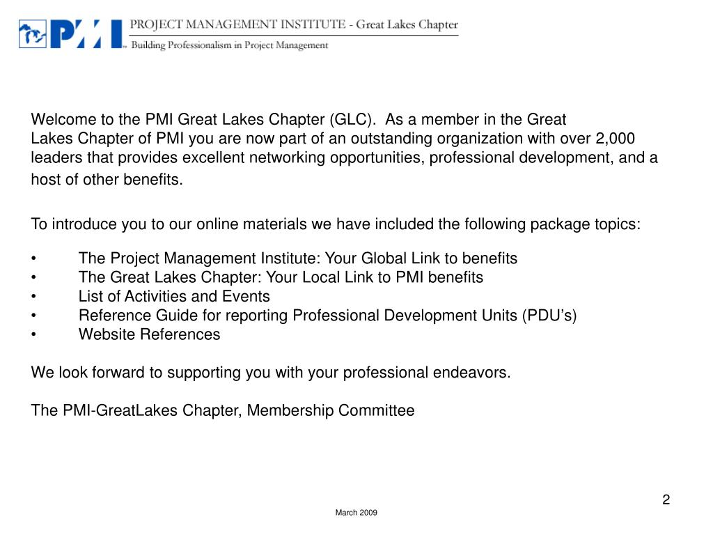 Welcome to the PMI Great Lakes Chapter (GLC).  As a member in the Great