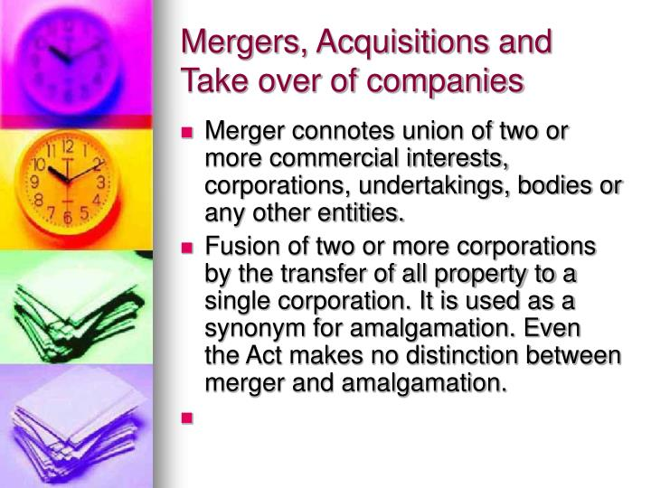 Mergers, Acquisitions and Take over of companies