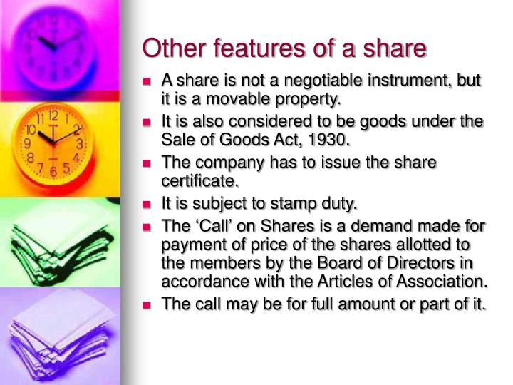 Other features of a share