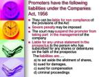 promoters have the following liabilities under the companies act 1956