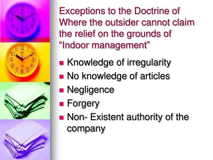 Exceptions to the Doctrine of Where the outsider cannot claim the relief on the grounds of