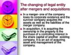 the changing of legal entity after mergers and acquisitions