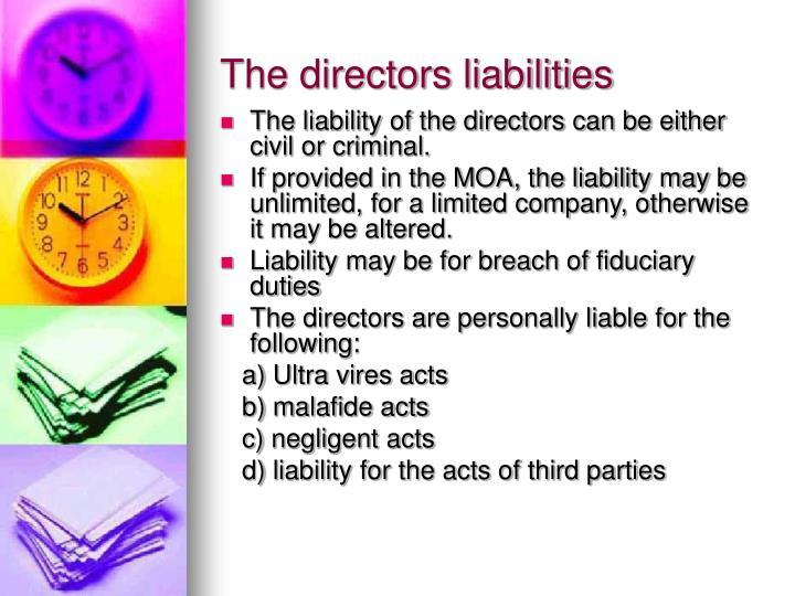 The directors liabilities