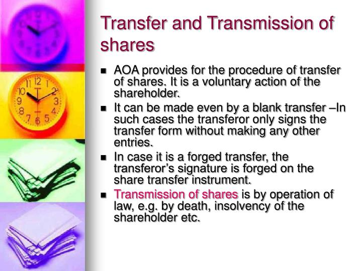 Transfer and Transmission of shares