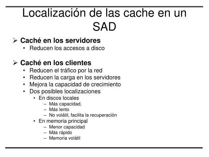 Localización de las cache en un SAD