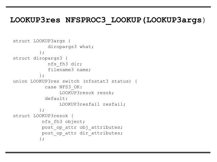 LOOKUP3res NFSPROC3_LOOKUP(LOOKUP3args