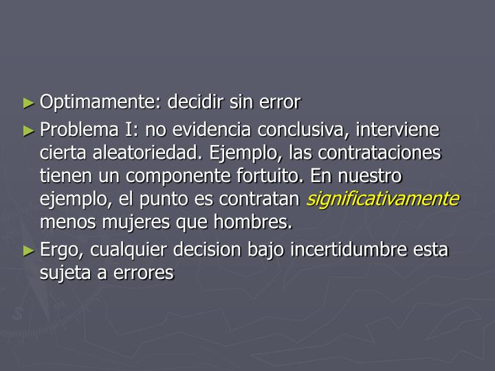 Optimamente: decidir sin error