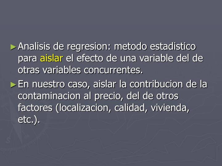 Analisis de regresion: metodo estadistico para