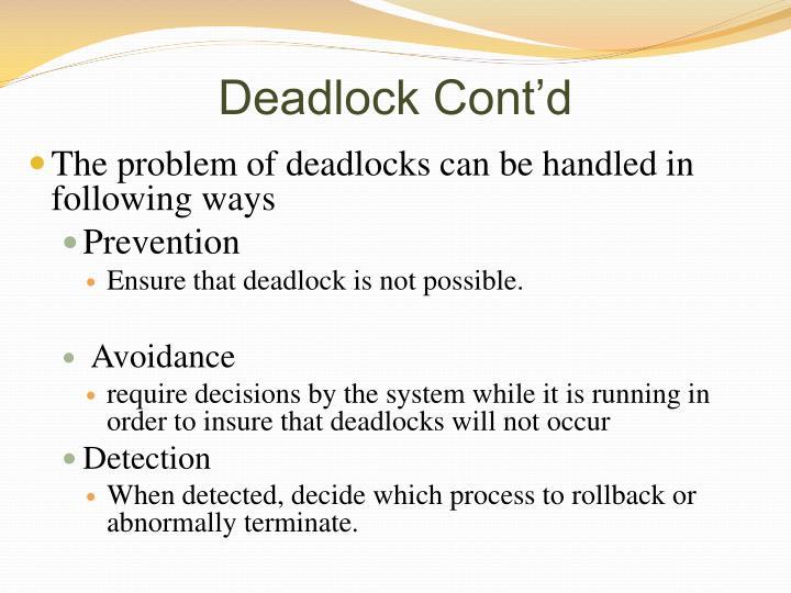 Deadlock Cont'd