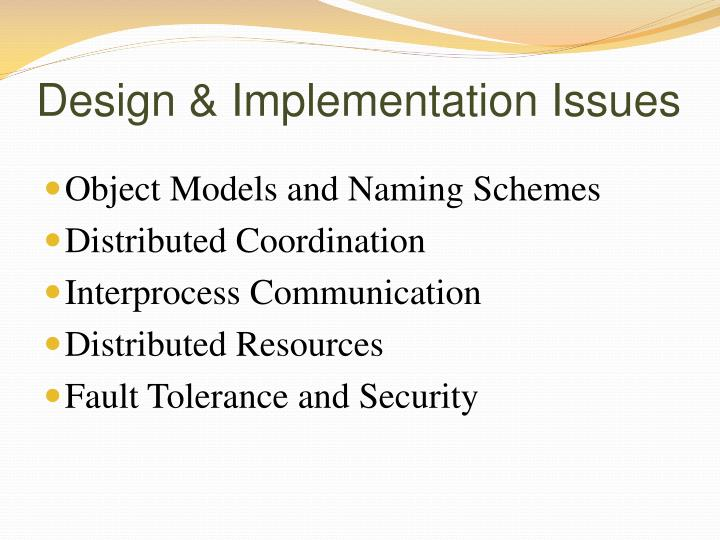 Design & Implementation Issues