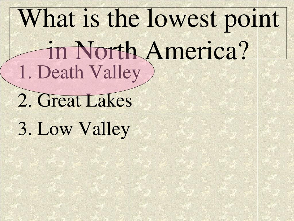 What is the lowest point in North America?