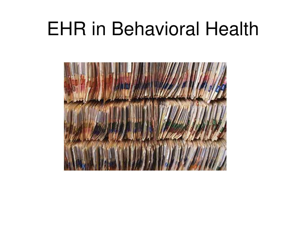 EHR in Behavioral Health